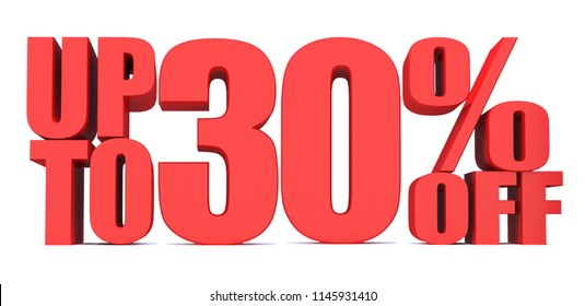 30 Percent off 3d Sign on White Background, Special Offer 30% Discount Tag, Sale Up to 30 Percent Off
