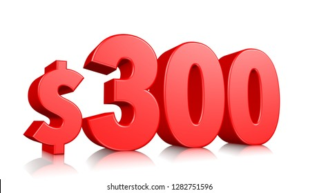$300 Three hundred price symbol. red text number 3d render with dollar sign on white background