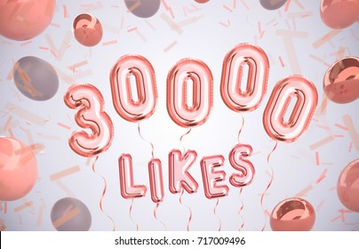 30000 likes, 30000 followers thank you with Rose Gold balloons and colorful confetti. For Social Network friends, followers, Web user Thank you celebrate of subscribers or follower, like.