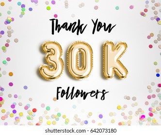 30k or 30000 followers thank you Gold balloons and colorful confetti, glitters. Illustration for Social Network friends, followers, Web user Thank you celebrate of subscribers or followers and likes.