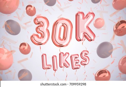 30k or 30000 likes, followers thank you with Rose Gold balloons and colorful confetti. For Social Network friends, followers, Web user Thank you celebrate of subscribers or followers, likes.