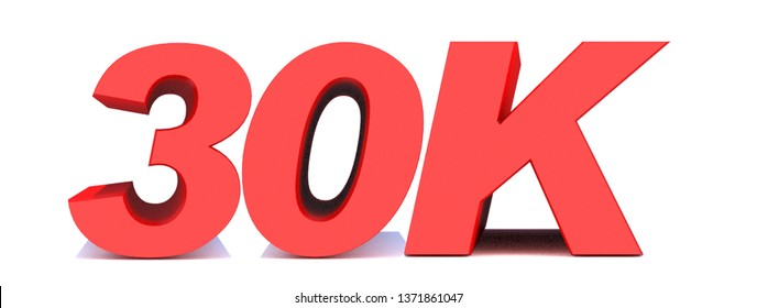 30k or 30000 thank you 3d word on white background. 3d illustration for Social Network friends or followers, likes