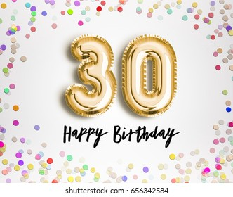 30th Birthday Celebration With Gold Balloons And Colorful Confetti Glitters 3d Illustration Design For Your