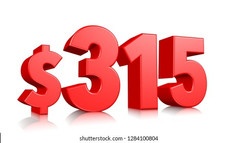 315$ Three hundred fifteen price symbol. red text number 3d render with dollar sign on white background