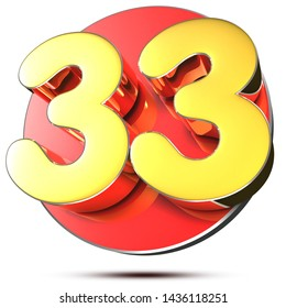 33 numbers 3d rendering on white background.(with Clipping Path).