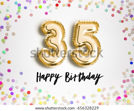 35th Birthday Celebration With Gold Balloons And Colorful Confetti Glitters 3d Illustration Design For Your