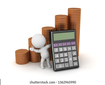 A 3D character with a calculator and several stacks of coins. Isolated on white background.