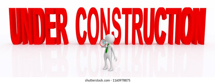 3D figure and words Under Construction Computer generated 3D illustration
