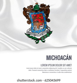 3d Flag of Mexican state Michoacan waving on an isolated white background. State name and the text area for your message.