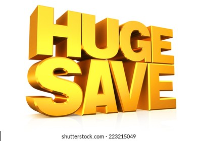 3D gold text huge save on white background with reflection.