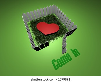 3D heart with open fence. Text - Come In.