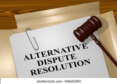 "3D illustration of ""ALTERNATIVE DISPUTE RESOLUTION"" title on legal document"