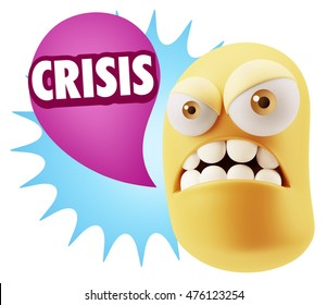 3d Illustration Angry Face Emoticon saying Crisis with Colorful Speech Bubble.