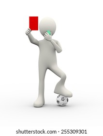 3d illustration of arbiter referee with whistle showing  red card. 3d human person character and white people