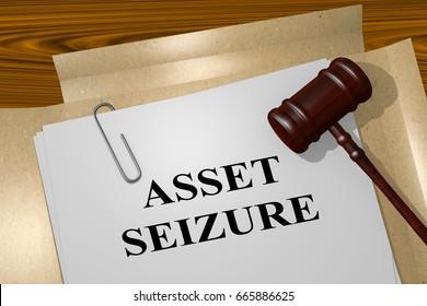 """3D illustration of """"ASSET SEIZURE"""" title on legal document"""