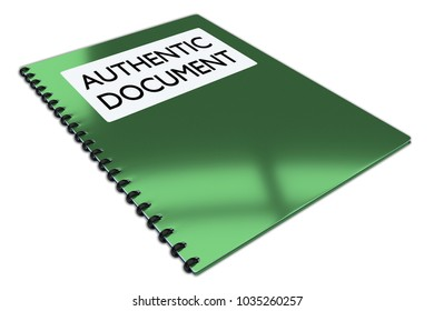 3D illustration of AUTHENTIC DOCUMENT script on a booklet, isolated on white.