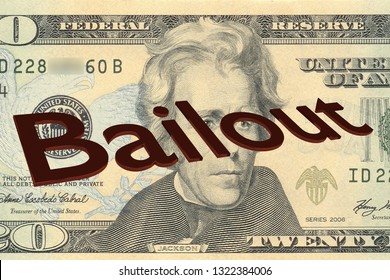 3D illustration of Bailout title on Twenty Dollar bill as a background