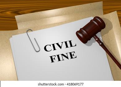 """3D illustration of """"CIVIL FINE"""" title on Legal Documents. Legal concept."""