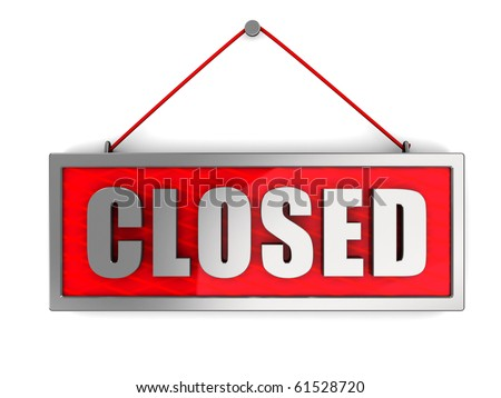 3d illustration of 'closed' sign over white wall