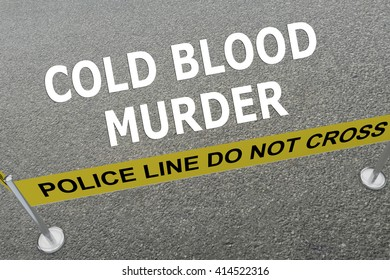 3D illustration of COLD BLOOD MURDER title on the ground in a police arena. Police concept