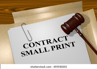 """3D illustration of """"CONTRACT SMALL PRINT"""" title on legal document"""