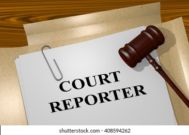 3D illustration of COURT REPORTER title on Legal Documents. Legal concept.