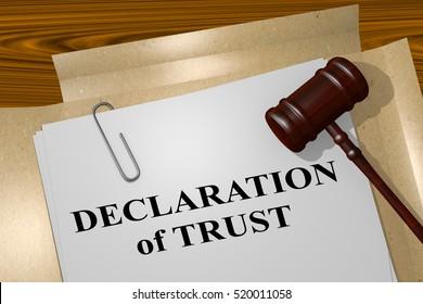 "3D illustration of ""DECLARATION of TRUST"" title on legal document"