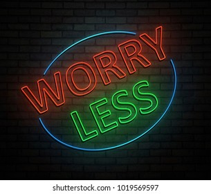 3d Illustration depicting an illuminated neon sign with a worry less concept.