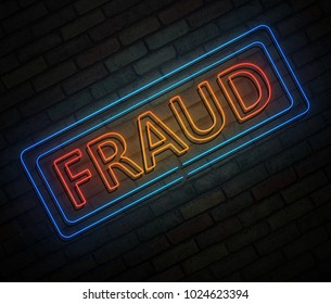 3d Illustration depicting an illuminated neon sign with a fraud concept.