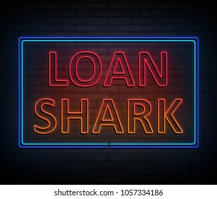 3d Illustration depicting an illuminated neon sign with a loan shark concept.