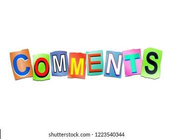 3d illustration depicting a set of cut out printed letters arranged to form the word comments.