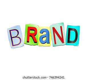 3d Illustration depicting a set of cut out printed letters arranged to form the word brand.