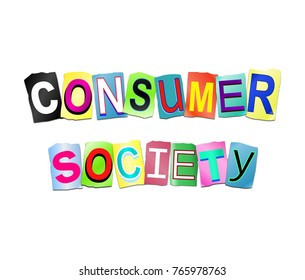 3d Illustration depicting a set of cut out printed letters arranged to form the words consumer society.