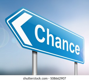 3d Illustration depicting a sign with a chance concept.