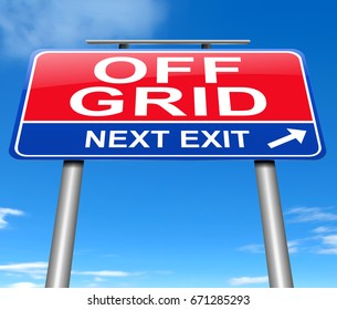 """3d Illustration depicting a sign with an """"off grid"""" concept."""