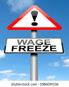 3d Illustration depicting a warning sign with a wage freeze concept.
