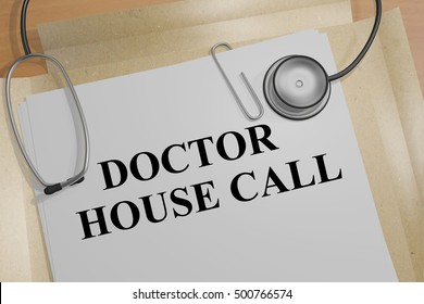 "3D illustration of ""DOCTOR HOUSE CALL"" title on a document"
