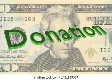 3D illustration of Donation title on Twenty Dollar bill as a background