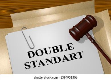 3D illustration of DOUBLE STANDART title on legal document