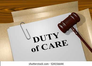 "3D illustration of ""DUTY of CARE"" title on legal document"