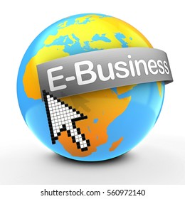 3d illustration of Earth globe over white background  with E-Business text on steel banner