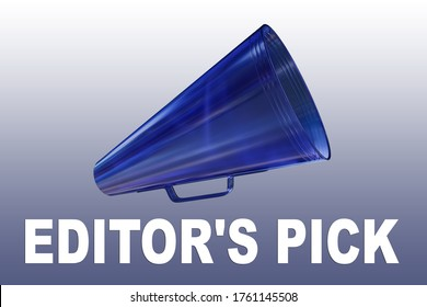 3D illustration of EDITOR'S PICK title flowing from a loudspeaker