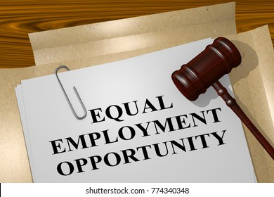 "3D illustration of ""EQUAL EMPLOYMENT OPPORTUNITY"" title on legal document"