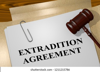 3D illustration of EXTRADITION AGREEMENT title on legal document