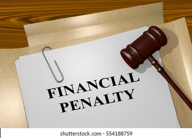 "3D illustration of ""FINANCIAL PENALTY"" title on legal document"