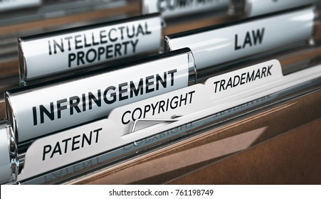 3D illustration of a folder, focus on a tab with the word infringement. Conceptual image of copyright law
