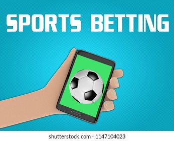 3D illustration of football on the screen of a cellulr phone held by hand, isolated on blue gradient, with the script SPORTS BETTING on the background.