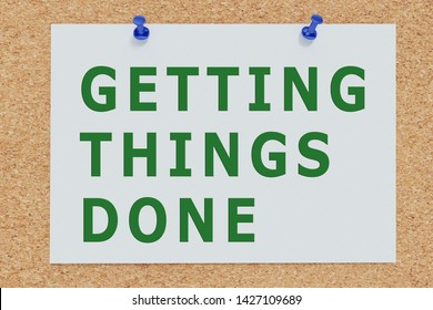 3D illustration of GETTING THINGS DONE on cork board