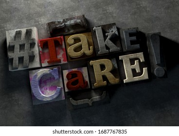 3D Illustration of grunge wooden typography blocks with coronvirus message 3D Illustration of grunge wooden typography blocks with coronvirus message Take Care to encourage people to take the world