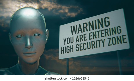 3D Illustration of a Humanoid Robot commonly called Android Artificial Intelligence High Security Zone Warning